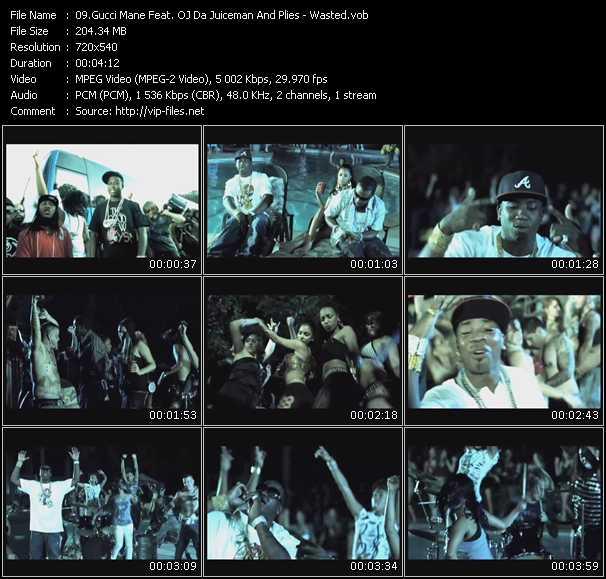 Plies Videos Download Gucci Mane Feat Oj Da Juiceman And Plies Music Video Wasted